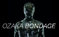 "Ozaka Bondage – ""Tiny Giants"" hits all the right buttons!"