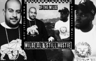 "Still Hustie & WILDZ XL – ""Vicious Circle of the Wildz"" takes the conscious rap template a step further"