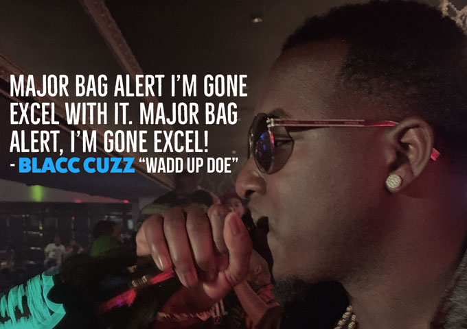 "DREAM BIG EMPIRE presents Blacc Cuzz – ""Wadd Up Doe"" – the voice of the streets!"