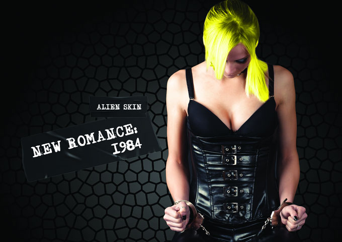 """Alien Skin – """"New Romance: 1984"""" – a distinctive sound that not many can pull off today"""
