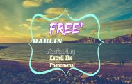 "Free' – ""Darlin"" Featuring Katrell The Phenomenal speaks to the heart!"
