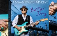 "DownTown Mystic – ""Better Day"" reminds us of all the things that made this genre great in the first place!"