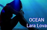 """Ocean"" – The New Video by Lara Lova"