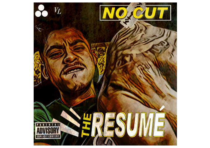"""No Cut lets the music bang and rhymes come hard on """"The Resumé"""""""