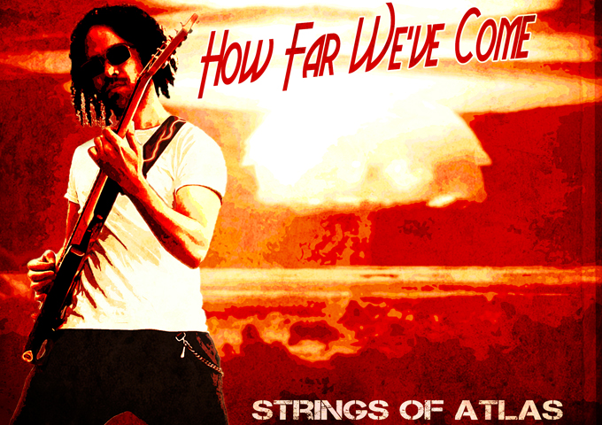 "Strings Of Atlas – ""How Far We've Come"" sets the stage for the upcoming EP"