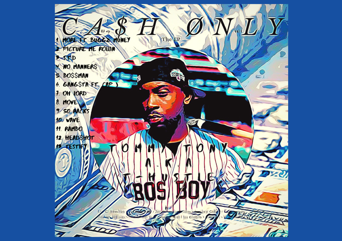 "Tommy Tony unleashes his latest 13 track project ""Ca$H Only"""