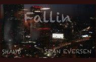"Shaud drops the single ""FALLIN"" ft Shaun Eversen"