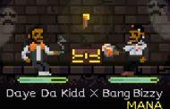 "Daye da Kidd – ""Mana"" (Prod. Guillermo) ft. Bang Bizzy – a luxuriously laid-back vibe"