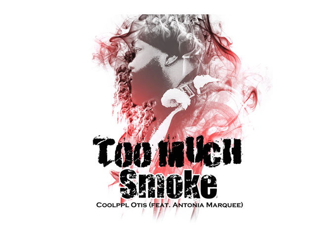 """Too Much Smoke"" by OTIS (ft. Antonia Marquee) is currently garnering radio play, streams and fan interest!"