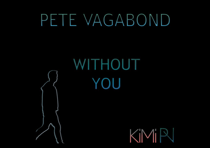 "Pete Vagabond – ""Without You"" (feat. Kireina Michan) – melodic, progressive house at its absolute best"