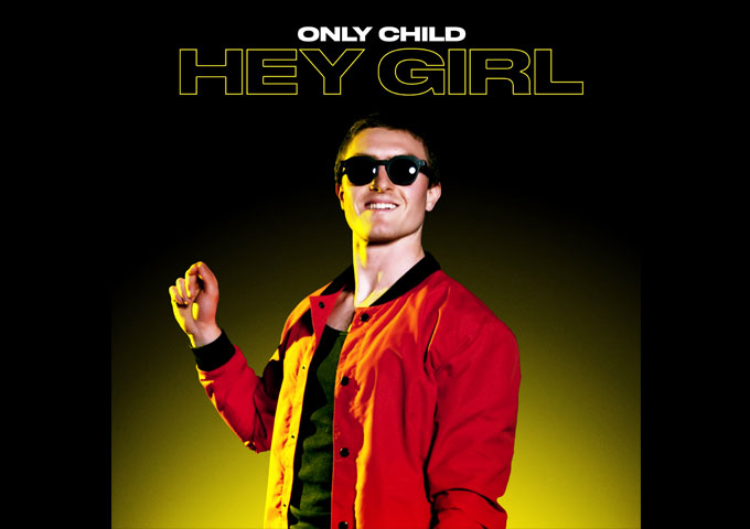"The Los Angeles-based artist, Only Child, releases second song and music video ""Hey Girl"" via AWAL – a Kobalt company"