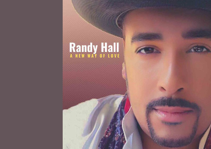 "Soul Singer Randy Hall Drops New Solo Single ""A New Way of Love"" Following Vault Hit with Late Jazz Legend Miles Davis"