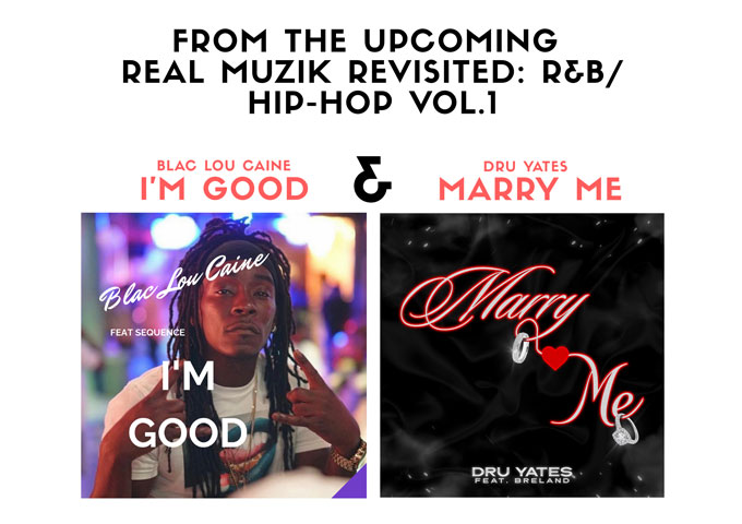 "LS Muzik Group Presents Dru Yates & Blac Lou Caine off the upcoming ""Real Muzik Revisited: R&B/Hip-Hop Vol.1"" Compilation!"