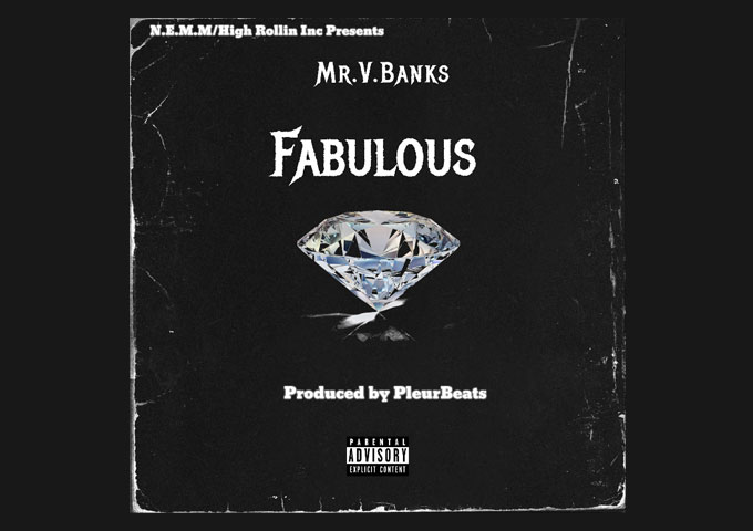 "Mr.V.Banks – ""Fabulous"" is ready to heat up the season!"