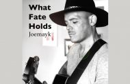 "Joemayk – ""What Fate Holds"" – a signature riff, a memorable story, and standout melody"