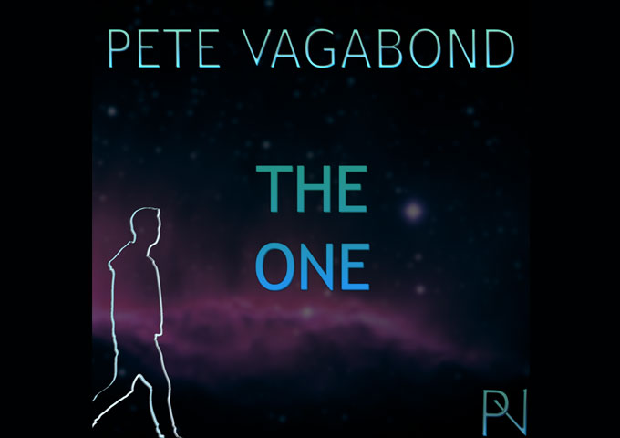 "Pete Vagabond – ""The One"" deals out a gorgeously arranged, melodic track"