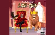 SanteeForevrr Delivers Powerful & Anthemic Hip-Hop/Rap Single 'Like This'