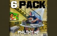 "Philthy MF – ""6 Pack"" immerses the listener into his head-space"