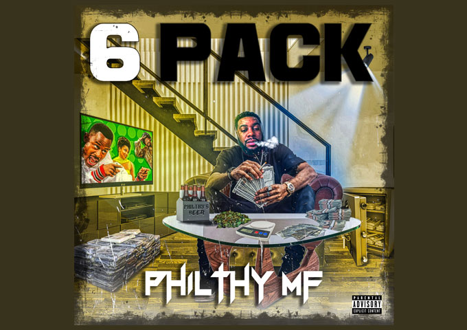"""Philthy MF – """"6 Pack"""" immerses the listener into his head-space"""