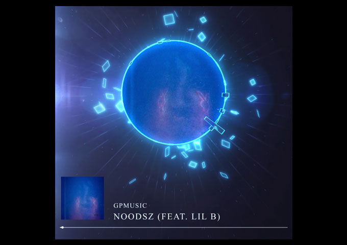 """GpMusic – """"Noodsz"""" ft. Lil B – a fascinating sonic adventure from start to finish"""