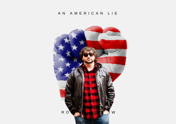 "Rory D'Lasnow – ""An American Lie"" – a window to his mind and heart!"