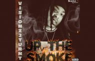 "Visionz2turnt drops his latest single called ""Up The Smoke"""