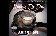 "Harrass Da Don – ""Agitation"" – a consistent level of craft!"