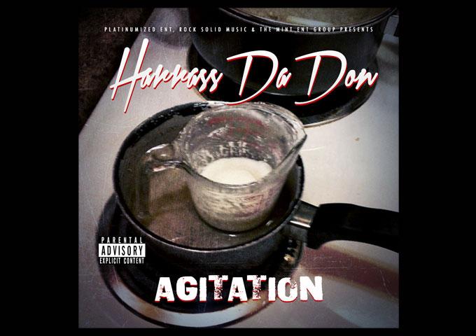"Harrass Da Don – ""Agitation"" – a consistent level of craft!"