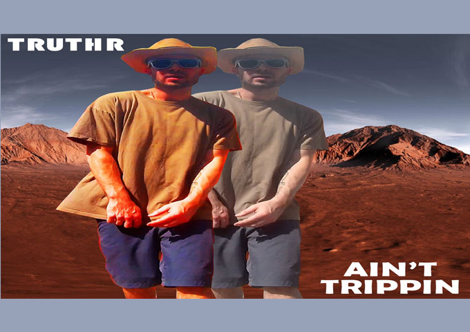 """TRUTHR – """"Ain't Trippin"""" – a refreshing intersection of styles!"""
