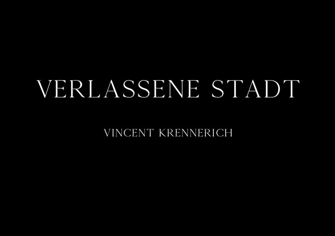 "Vincent Krennerich – ""Verlassene Stadt"" – attributes of elegance, grace and beauty"