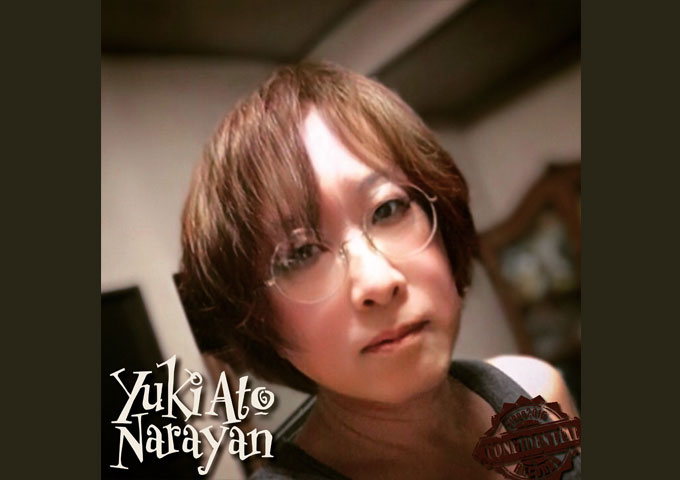 "Yuki Ato Narayan – ""Dispel Any Fears"" is immediately accessible to your senses!"