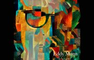 "Eddy Mann – ""Pray On"" – Luscious organic soundscapes meet outstanding melodies!"