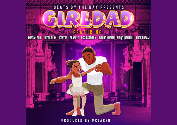 """Beats by the Bay presents """"Girl Dad"""" – Available on all streaming services!"""