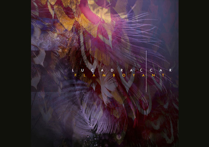 Luca Draccar presents: Flamboyant EP
