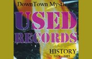 """DownTown Mystic: Used Records History 1979-1985"" – a definitive piece of the DownTown Mystic catalog!"