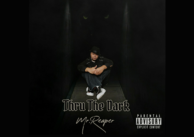 "Mr. Reaper – ""Thru The Dark"" – Creativity and consciousness over ambition"