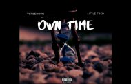 "VerseBorn and Little Fred (fka Wreck The Rebel) – ""Own Time"", is filled with lyrical substance and delivered with technical prowess"