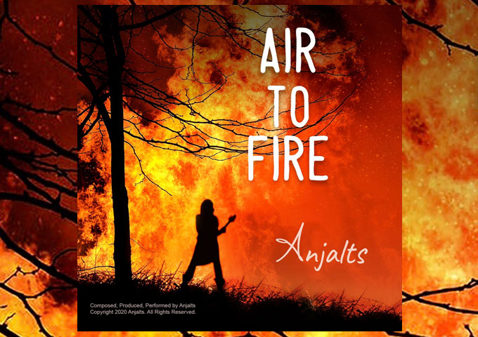 """Anjalts – """"Air To Fire"""" – A vivid, thoughtful awareness, against a backdrop of sumptuous harmonic flourishes!"""