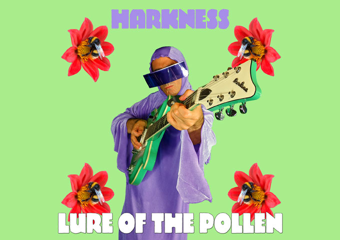 """Harkness – """"Lure Of The Pollen"""" – Another sublime sonic experience!"""
