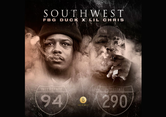 """""""SOUTHWEST"""": A Stunning Project by Lil Chris and FBG Duck!"""