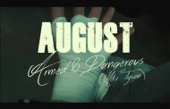 "August – ""Armed & Dangerous"" shows the inner craft of a true artist"