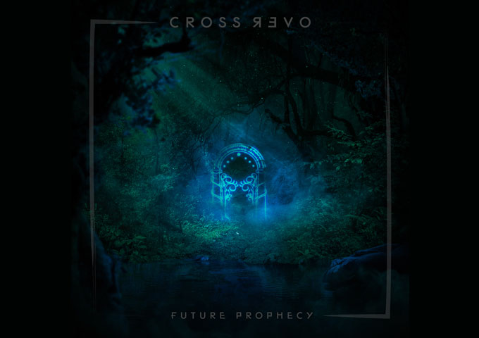 """Future Prophecy – """"CROSSOVER"""" – heavenly sonic tapestries!"""
