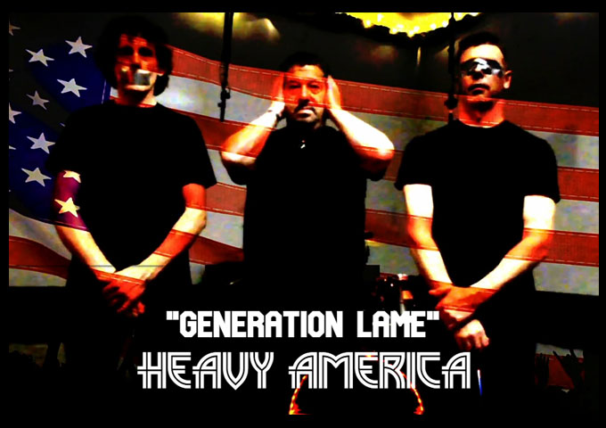 "Heavy AmericA – ""Generation Lame"" tackles the socio-political climate head on!"