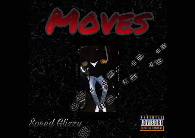 """Check out the new single """"Moves"""" by Charlotte, North Carolina artist, Speed Glizzy"""