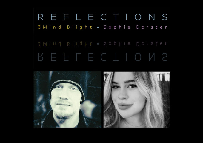 "3Mind Blight – ""Reflections"" ft. Sophie Dorsten – THE VIDEO"