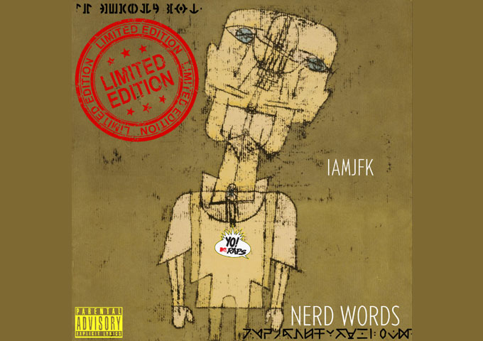 "IAMJFK – ""Nerd Words"" – a musical trampoline for moral, social and political evolution"