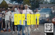 Oso Gotti – 'Opp Shit' is an example of the raw life