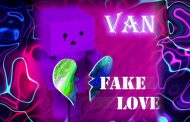 "VAN – ""Fake Love"" – a lush master-class in pop sensibilities and personal storytelling"