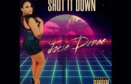 "JOCIE DENAE – NEW RELEASE ""SHUT IT DOWN"" ON MARCH 12, 2021"