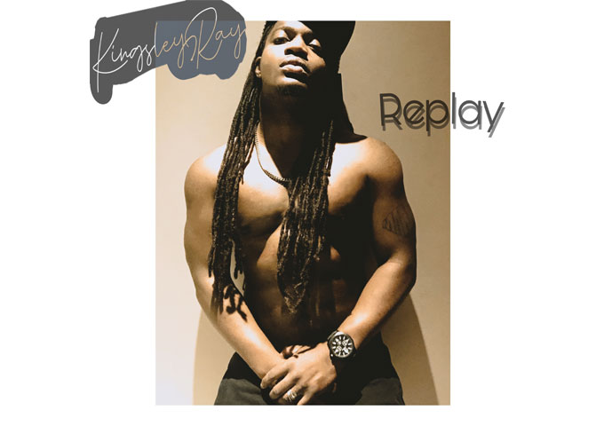 """Kingsley Ray unleashes """"Replay"""" – The first single from his forthcoming album """"For Love"""""""